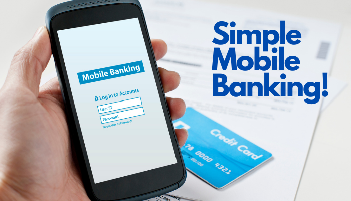 Simply Mobile Banking: Your Money, Your Way!