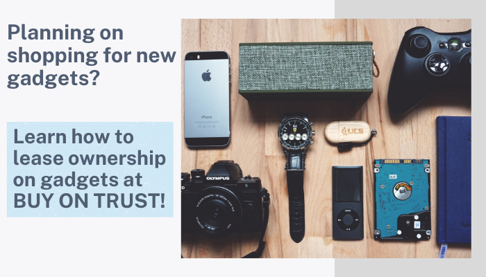 Buy on Trust: Lease to Own Electronics!