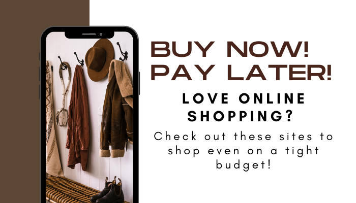 Love Online Shopping? Check Out These 3 Sites To Buy Now & Pay Later!