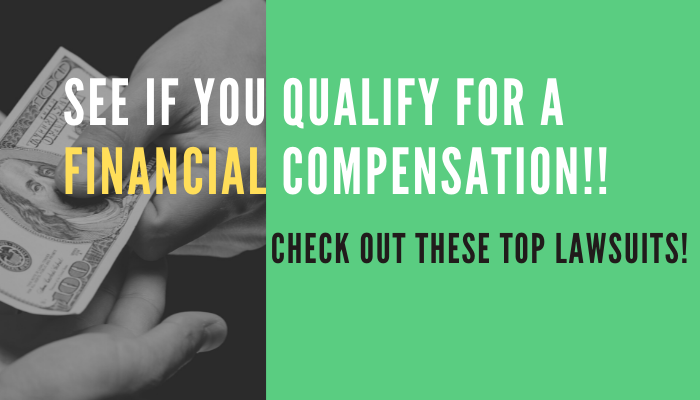 Get Paid For Your Sufferings! Check Out These Top 6 Lawsuits To Claim Potential Compensation!